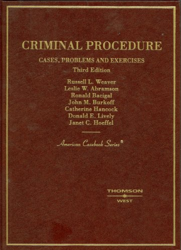 Criminal Procedure: Cases, Problems and Exercises, (American: Russell L. Weaver,