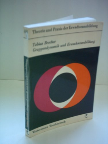 9780314167040: Gruppendynamik und Erwachsenenbildung.