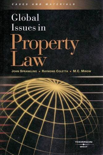 Global Issues in Property Law: Sprankling, John G./