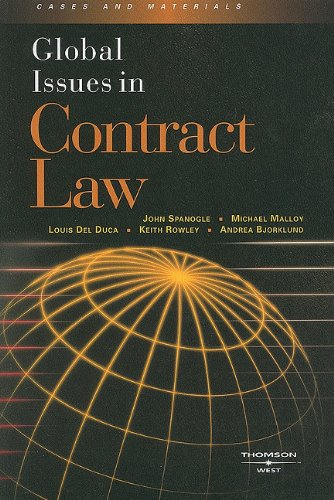 Global Issues in Contract Law (American Casebook: John A. Spanogle,