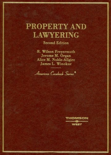 9780314167828: Property And Lawyering (American Casebook Series)