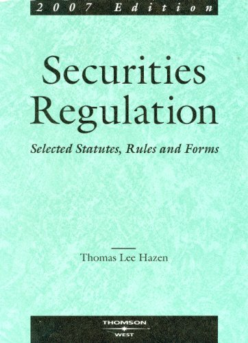 9780314168337: Securities Regulation: Selected Statutes, Rules & Forms, 2007 ed.
