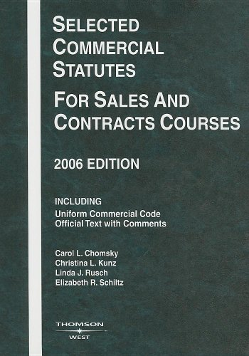 9780314168702: Selected Commercial Statutes for Sales and Contracts Courses, 2006 Edition