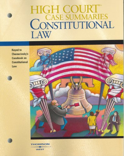 9780314168894: High Court Case Summaries on Constitutional Law (Keyed to Chemerinsky, Second Edition)
