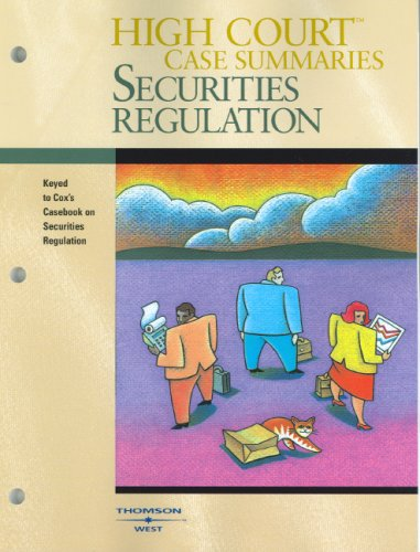 9780314168900: High Court Case Summaries on Securities Regulation
