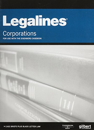 9780314169112: Legalines on Corporations, Keyed to Eisenberg
