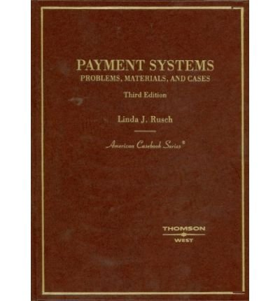 9780314169310: Payments Systems: Problems, Materials, and Cases. Teacher's Manual (American Casebook Series)