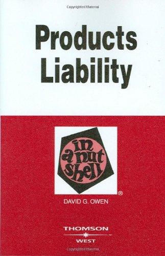 Products Liability in a Nutshell (Nutshell Series): Owen, David