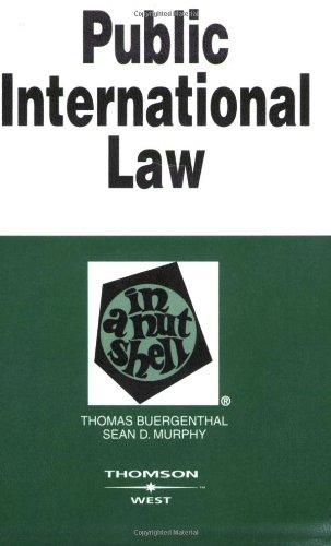 Public International Law in a Nutshell (In: Buergenthal, Thomas; Murphy,