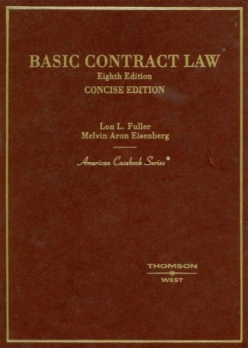 9780314171726: Fuller And Eisenberg Basic Contract Law CONCISE EIGHTH EDITION (American Casebook Series)