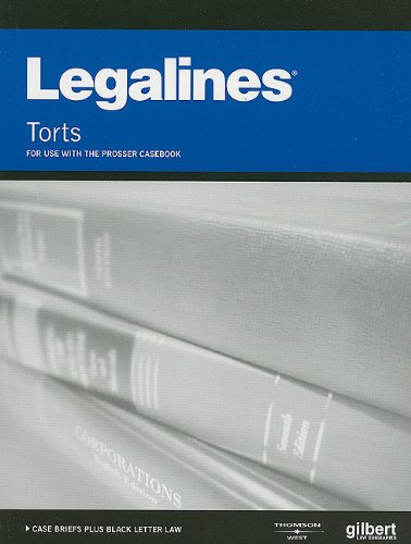 Legalines on Torts, 11th--Keyed to Prosser (Legalines): Jonathon Neville