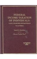 9780314175977: Federal Income Taxation of Individuals: Cases, Problems and Materials (American Casebook Series)