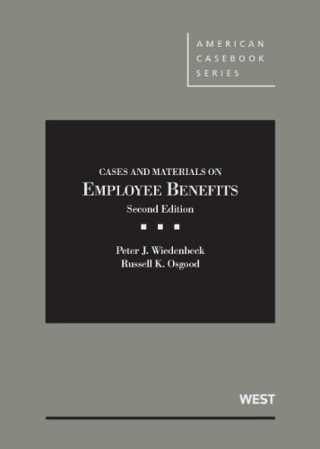 9780314176011: Wiedenbeck and Osgood's Cases and Materials on Employee Benefits, 2D (American Casebook Series)