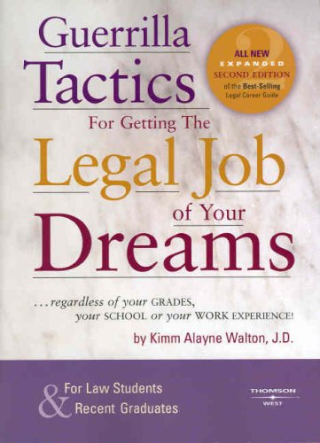 9780314176776: Guerrilla Tactics for Getting the Legal Job of Your Dreams, 2nd Edition