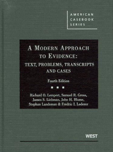 A Modern Approach to Evidence: Text, Problems,: Richard O. Lempert;