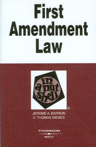 9780314177360: Barron and Dienes' First Amendment Law in a Nutshell, 4th