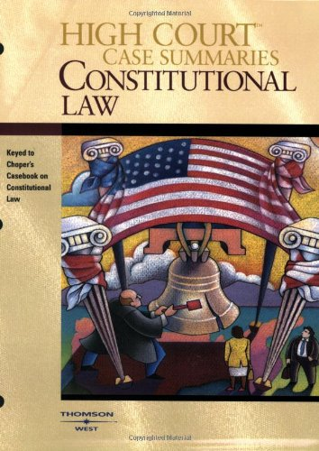 9780314179661: High Court Case Summaries on Constitutional Law