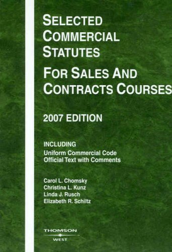 9780314180001: Selected Commercial Statutes for Sales and Contracts Courses, 2007 Edition (Academic Statutes)