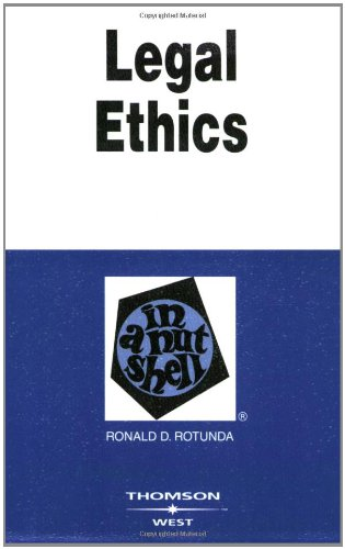 9780314180407: Legal Ethics in a Nutshell (West Nutshell Series)