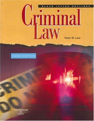 Low's Black Letter Outline on Criminal Law, 3d (0314180575) by Low, Peter