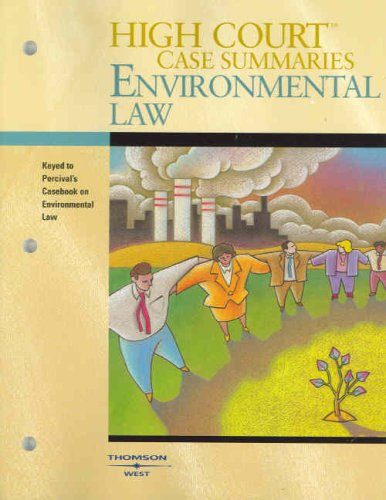 9780314181084: High Court Case Summaries on Environmental Law (Keyed to Percival, 5th)