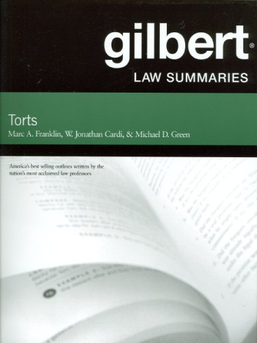 9780314181145: Gilbert Law Summaries on Torts, 24th Edition