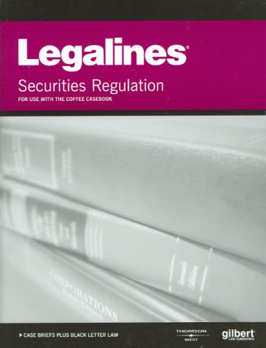 9780314181237: Legalines on Securities Regulation, 10th, Keyed to Coffee