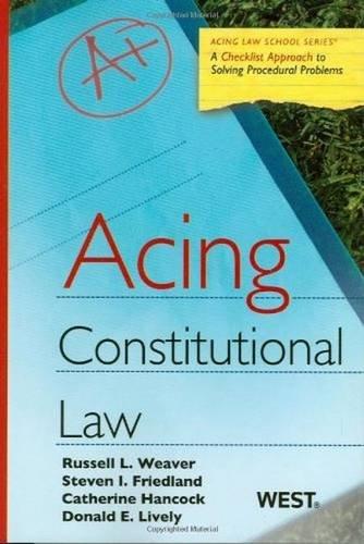 9780314181350: Acing Constitutional Law (Acing Law School) (Acing Series)