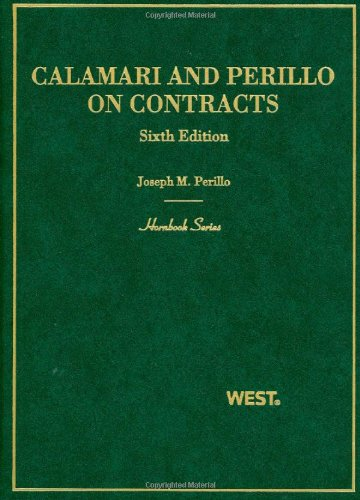 9780314181435: Calamari and Perillo's Hornbook on Contracts (Hornbook Series Sixth Edition)