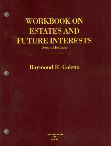 9780314181442: Workbook on Estates and Future Interests (American Casebook Series)