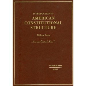 9780314183491: Introduction to American Constitutional Structure (American Casebooks)