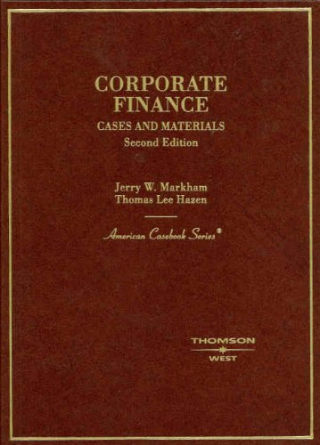 Corporate Finance (American Casebooks): Markham, Jerry W.;