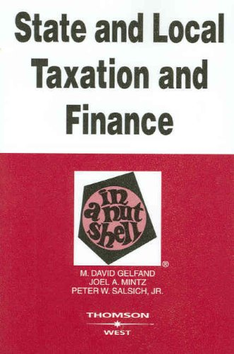 State and Local Taxation and Finance in: M. David Gelfand;