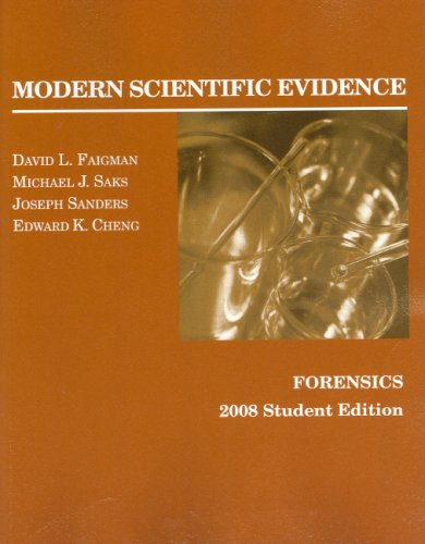 9780314184153: Modern Scientific Evidence: Forensics, 2008 Student Edition (Coursebook)