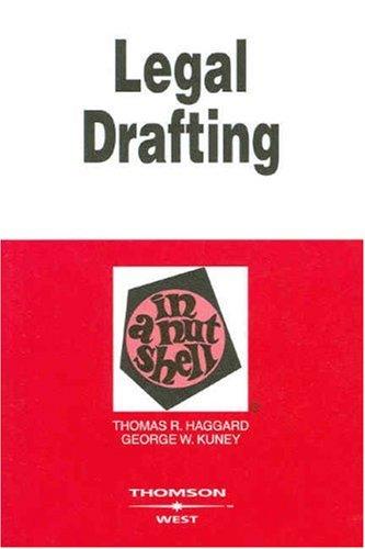 9780314184184: Legal Drafting in a Nutshell (In a Nutshell (West Publishing)) (Nutshells)