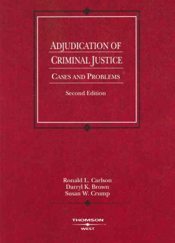 9780314184269: Adjudication of Criminal Justice: Cases and Problems (American Casebook Series)