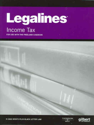 9780314184344: Legalines on Income Taxation, Keyed to Freeland