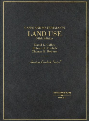 9780314184504: Cases and Materials on Land Use (American Casebook Series)