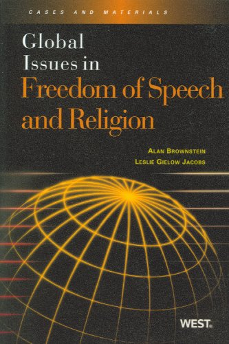 9780314184542: Global Issues in Freedom of Speech and Religion: Cases and Materials