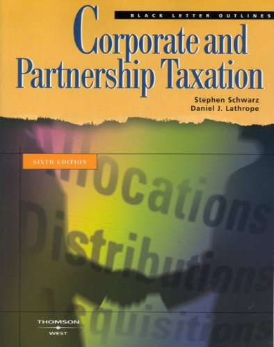 9780314184818: Black Letter Outline on Corporate and Partnership Taxation (Black Letter Outlines)