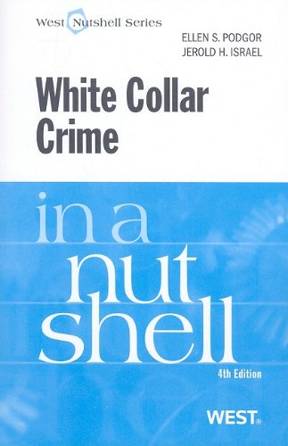 9780314184870: White Collar Crime in a Nutshell