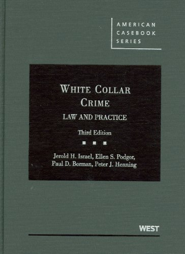 9780314185044: White Collar Crime: Law and Practice (American Casebooks) (American Casebook Series)