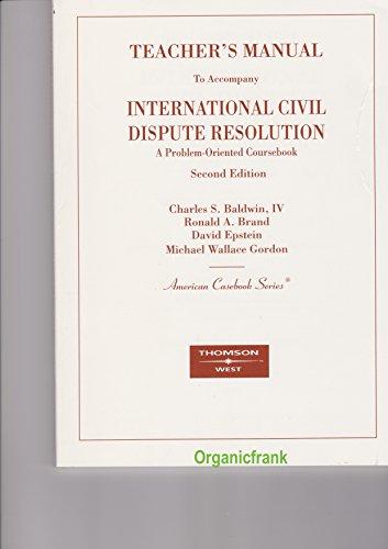 9780314187932: International Civil Dispute Resolution: A Problem-Oriented Coursebook