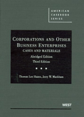 9780314189585: Corporations and Other Business Enterprises, Cases and Materials, 3d, Abridged (American Casebook Series)