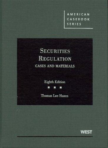 9780314189608: Securities Regulation: Cases and Materials, 8th (American Casebook) (American Casebook Series)