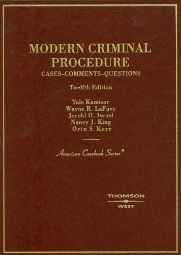 9780314189875: Modern Criminal Procedure: Cases, Comments and Questions