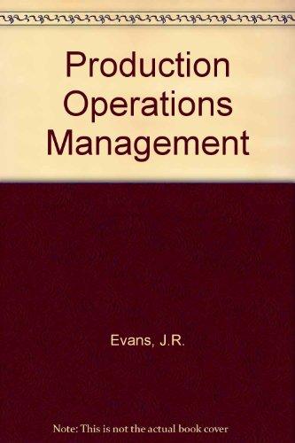 Production Operations Management: Evans, J.R.