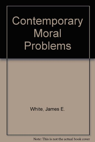 9780314190185: Contemporary Moral Problems