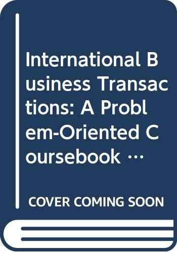 9780314190215: International Business Transactions: A Problem-Oriented Coursebook and International Business Transactions: Contracting Across Borders, International Business Transactions: Foreign Investment, and International Business Transactions: Trade and Economic Relations: TEACHER'S MANUAL