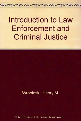 9780314190383: Introduction to Law Enforcement and Criminal Justice